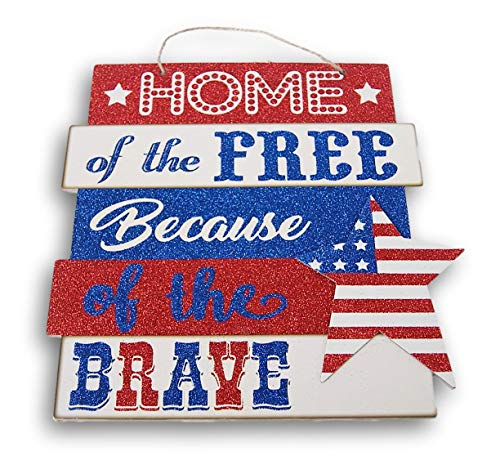 4th Of July Signs (Patriotic 4th of July Hanging ''Home of The Free Because of The Brave'' Decor Sign - 10.5 x 11.5)