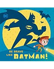 Be Brave Like Batman! (DC Super Friends)