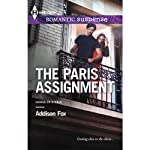 The Paris Assignment: House of Steele | Addison Fox