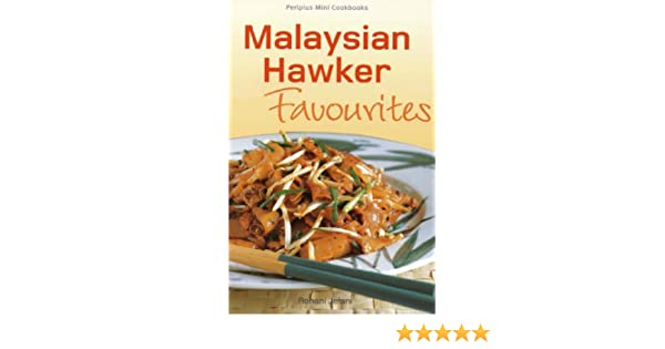 Mini Malysian Hawker Favourites Periplus Mini Cookbook Series