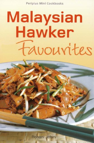 Mini Malysian Hawker Favourites (Periplus Mini Cookbook Series) by Rohani Jelani