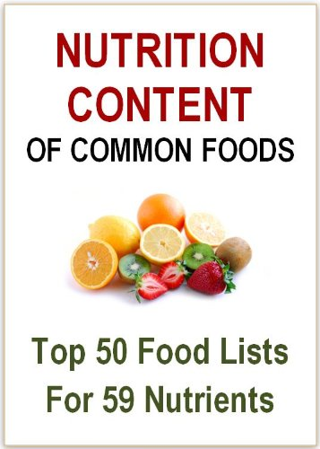 Nutrition Content Of Common Foods Kindle Edition By Wanvisa Somruk