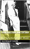 #5: Firmenhistorie von Topshop: Die Geschichte der Mode (German Edition)