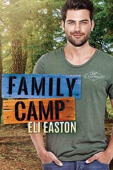 Family Camp (Daddy Dearest Book 1) by [Easton, Eli]