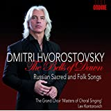 Dmitri Hvorostovsky: The Bells of Dawn - Russian Sacred and Folk Songs