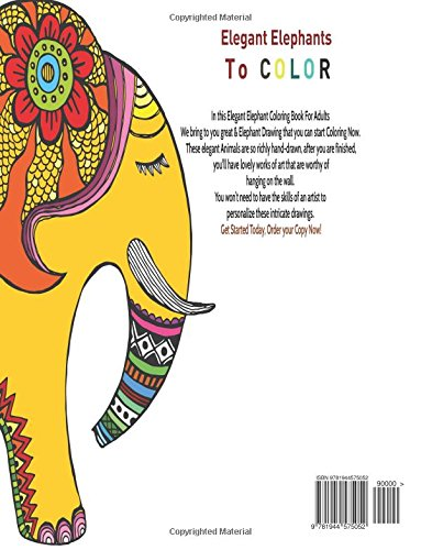 Elegant Elephants An Adult Coloring Books Featuring Awesome To Color Amazonca
