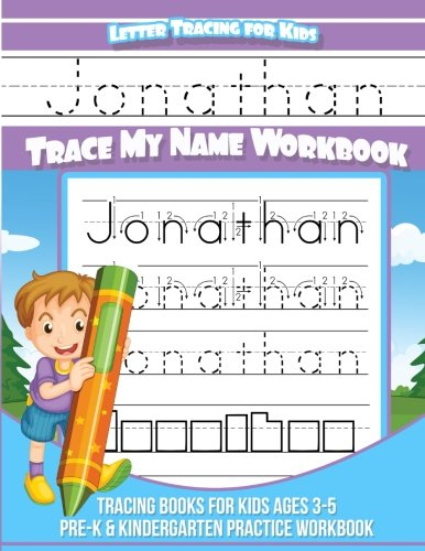 Download Jonathan Letter Tracing for Kids Trace my Name Workbook: Tracing Books for Kids ages 3 - 5 Pre-K & Kindergarten Practice Workbook pdf epub