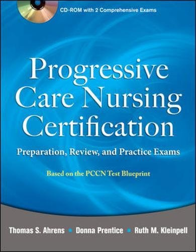 Progressive Care Nursing Certification: Preparation, Review, and Practice Exams by McGraw-Hill Education / Medical