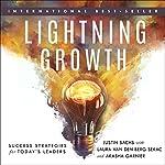 Lightning Growth | Laura van den Berg Sekac,Akasha Garnier,Justin Sachs