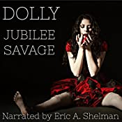 Dolly: An Extreme Horror Novel | Jubilee Savage
