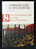 The Cambridge Guide to the Arts in Britain Vol. 8 : The Edwardian Age and the Inter-War Years, , 0521309816