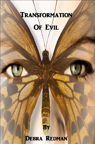 The Disturbing Transformation Of >> Transformation Of Evil Kindle Edition By Debra Redman Health