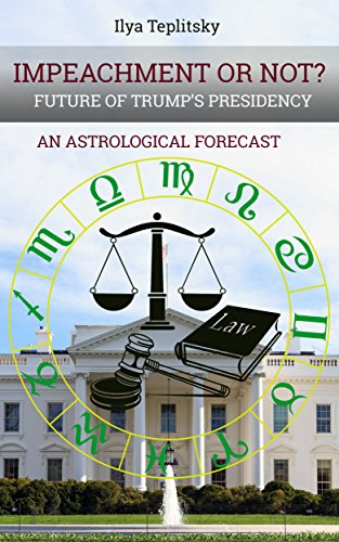 Impeachment or Not : Future of Trump's Presidency: An Astrological Forecast