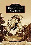 Brookgreen Gardens (Images of America (Arcadia Publishing))