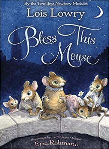 Bless This Mouse by Lois Lowry (2011-03-21)