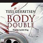 Body Double | Tess Gerritsen