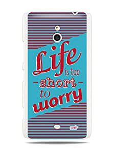 GRÜV Premium Case - 'Inspirational Motivational Wise Quote Citation Saying : Life is Too Short to Worry' Design - Best Quality Designer Print on White Hard Cover - for Nokia Lumia 1320