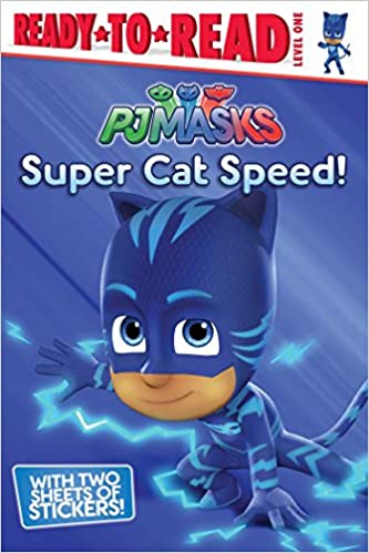 Amazon.com: Super Cat Speed! (PJ Masks) (9781534409255): Cala Spinner: Books