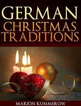 English Christmas Traditions.German Christmas Traditions