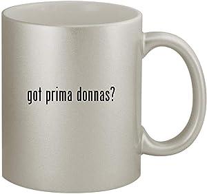 got prima donnas? - 11oz Silver Coffee Mug Cup, Silver