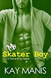 My Skater Boy (X-Treme Boys Series, Book 2)