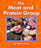 The Meat and Protein Group, Helen Frost, 0736805397