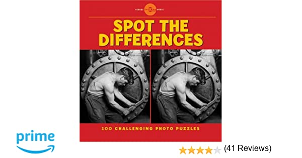 Spot the Differences: 100 Challenging Photo Puzzles: George ...