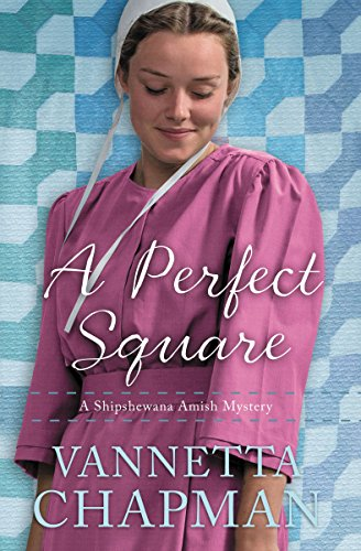 A Perfect Square (A Shipshewana Amish Mystery Book 2) cover