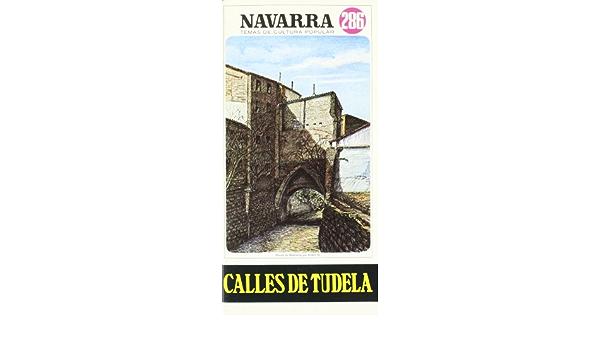 Calles de tudela: Amazon.es: Martinez Escalada, Jesus: Libros