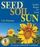 Seed, Soil, Sun, Cris Peterson, 1590789474