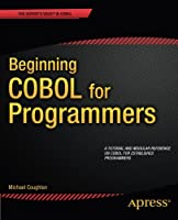 Beginning COBOL for Programmers Front Cover