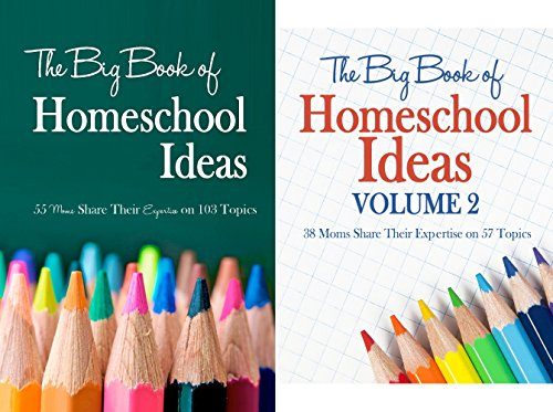 The Big Book of Homeschool Ideas (2 Book Series)