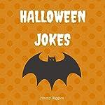Halloween Jokes: Funny Halloween Jokes for Kids | Jimmy Giggles