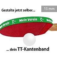 3 STK. Tischtennis Kantenband 15 mm grün mit eigenem Text