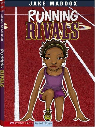 Running Rivals (Jake Maddox Girl Sports Stories)