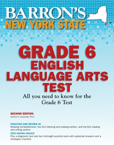 Barron's New York State Grade 6 English Language Arts Test, 2nd Edition