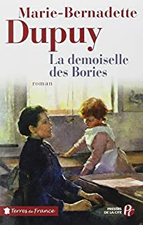 La demoiselle des Bories, Dupuy, Marie-Bernadette