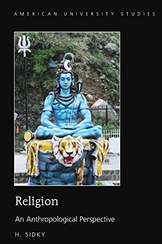 Religion: An Anthropological Perspective (American University Studies) ebook