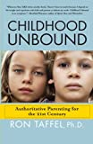 Childhood Unbound, Ron Taffel, 1416559280