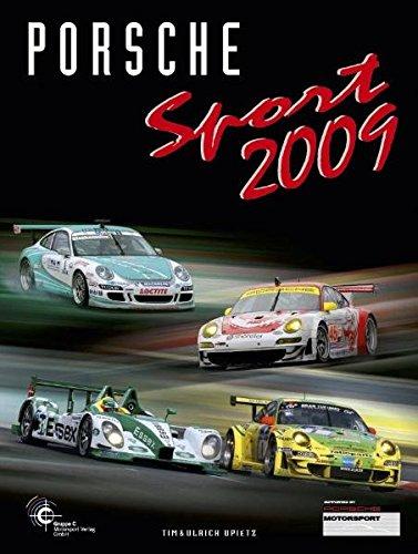 Porsche Sport 2009: Porsche Motorsport
