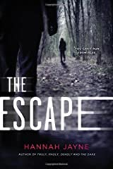 The Escape by Hannah Jayne (2015-07-07) Paperback