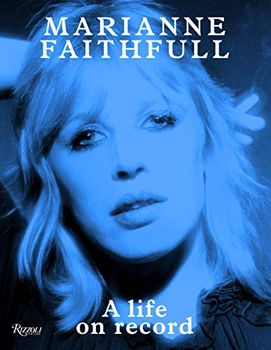 Image of Marianne Faithfull: A Life on Record