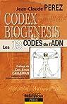 Codex Biogenesis - les 13 codes de l'ADN par Perez