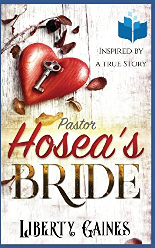 Books : Pastor Hosea's Bride: Inspired by a True Story