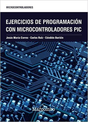 Ejercicios de programación con microcontroladores PIC ...