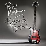 Bill Wyman: Back to Basics [+1 Bonus] (Audio CD)