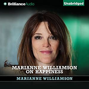 Marianne Williamson on Happiness Audiobook