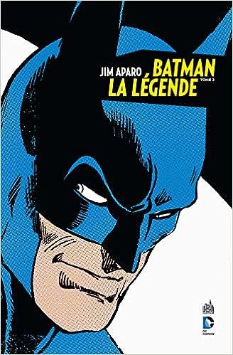 Lire un Batman La Légende _ Jim Aparo tome 2 pdf, epub ebook