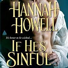 If He's Sinful: Wherlocke Audiobook by Hannah Howell Narrated by Ashford MacNab