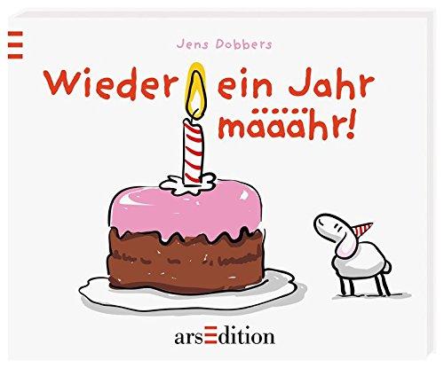 Wieder ein Jahr määähr! Gebundenes Buch – 13. März 2015 Jens Dobbers arsEdition 3845808640 HUMOR / General